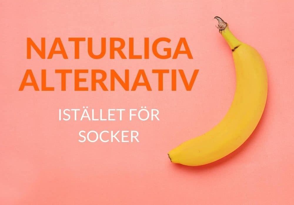Naturlig sötning ersätta vitt socker recept banan dadlar